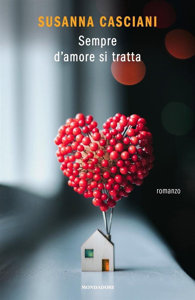 Sempre d'amore si tratta – il nuovo libro di Susanna Casciani